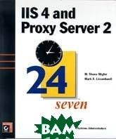 IIS 4 and Proxy Server 2  Stigler Shane M., Linsenbardt Mark A. купить