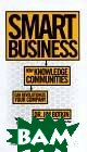 Smart business: how knowledge communities can revolutionize your company 
