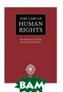 The Law of Human Rights  Richard Clayton, Hugh Tomlinson, Carol George, Vina Shukla ������