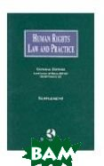 Human Rights Law and Practice Supplement: Supplement  Lester, Lord Lester of Herne Hill QC, David Pannick QC  купить