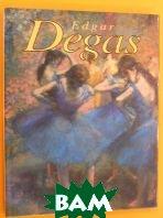 Degas  Edgar Degas купить