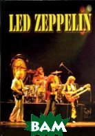 Led Zeppelin. История группы  Беспамятнов А. купить