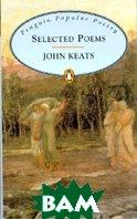 Selected Poems  Keats John купить