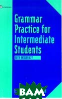 Grammar Practice for Intermediate Students with Answer Key 