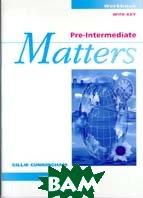 Matters Pre-Intermediate. Workbook with Key  Cunningham Gillie купить
