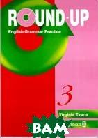 Round-Up 3. English Grammar Practice  Evans Virginia  купить