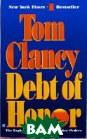 Debt of Honor  Tom Clancy купить