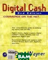 Digital cash. 2nd edition. Commerce on the net 