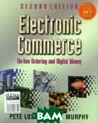 Electronic commerce. On-line ordering and digital money. Second edition 