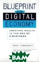 Blueprint to the digital economy. Creating wealth in the era of e-business 