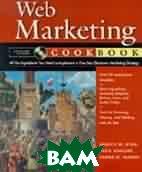 Web marketing cookbook  King Janice M., Knight Paul., Mason James H. купить