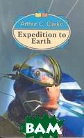 Экспедиция на Землю Сборник: На англ. языке  Кларк А. купить
