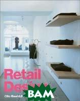 Retail Design  Otto Riewoldt, Jennifer Hudson  купить