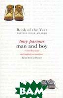 Man and boy или история с продолжением  Т. Парсонс / Parsons T.  купить
