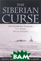 Siberian Curse: How Communist Planners Left Russia Out in the Cold         