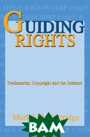 Guiding Rights:Trademarks, Copyright and the Internet: Trademarks, Copyright and the Internet   