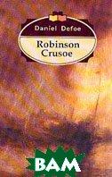 Robinson Crusoe / Робинзон Крузо (на англ.языке)  Д. Дефо купить