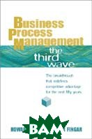 Business Process Management (BPM): The Third Wave 