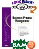 Business Process Management: Profiting From Process  Roger Burlton  ������
