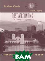 Cost Accounting: A Managerial Emphasis, 11th Edition (Student Guide and Review Manual) 