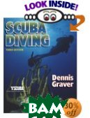 Scuba Diving  Dennis K. Graver  купить