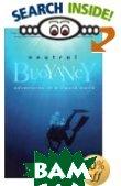 Neutral Buoyancy: Adventures in a Liquid World  Tim Ecott  купить