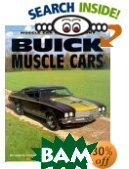 Buick Muscle Cars (Motorbooks International Muscle Car Color History) 