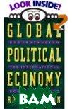 Global Political Economy : Understanding the International Economic Order  Robert Gilpin купить