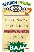Ordinary People in Extraordinary Times : The Citizenry and the Breakdown of Democracy 