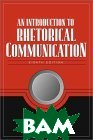An Introduction to Rhetorical Communication (8th Edition)  James C. McCroskey ������