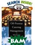Off-Premise Catering Management  Bill Hansen купить