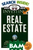 Investing in Real Estate, Fourth Edition  Andrew James McLean, Gary W. Eldred ������