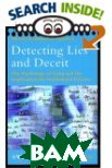Detecting Lies and Deceit : The Psychology of Lying and the Implications for Professional Practice (Wiley Series in Psychology of Crime, Policing and Law) 