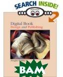 Digital Book Design & Publishing  Douglas Holleley купить