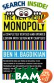The New Media Monopoly 