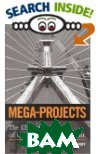 Mega-Projects: The Changing Politics of Urban Public Investment  Alan A. Altshuler, David E. Luberoff, Lincoln Institute of Land Policy купить