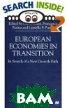 European Economies in Transition : In Search of a New Growth Path 
