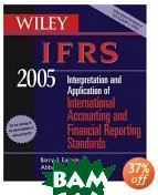 Wiley IFRS 2005: Interpretation and Application of International Accounting and Financial Reporting Standards 