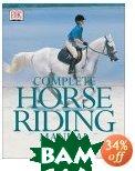 Complete Horse Riding Manual  William Micklem ������