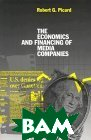 The Economics and Financing of Media Companies (Business, Economics and Legal Studies, 1) 