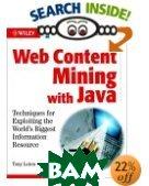 Web Content Mining with Java  Tony Loton купить