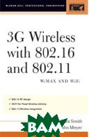3G Wireless with 802.16 and 802.11 (McGraw-Hill Professional Engineering) 