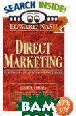 Direct Marketing: Strategy, Planning, Execution  Edward L. Nash купить