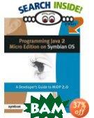 Programming Java 2 Micro Edition for Symbian OS : A developer's guide to MIDP 2.0 (Symbian Press)  Martin de Jode  купить
