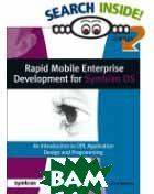 Rapid Mobile Enterprise Development for Symbian OS : An Introduction to OPL Application Design and Programming 