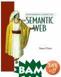 Explorer's Guide to the Semantic Web  Thomas B. Passin  купить