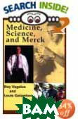 Medicine, Science and Merck 