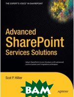 Advanced SharePoint Services Solutions (Books for Professionals by Professionals)  