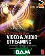 The Technology of Video and Audio Streaming 