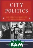City Politics : The Political Economy of Urban America (5th Edition)  Dennis R. Judd, Todd Swanstrom  ������